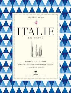 Editions Du Chêne - italie en privé - Livre De Voyage