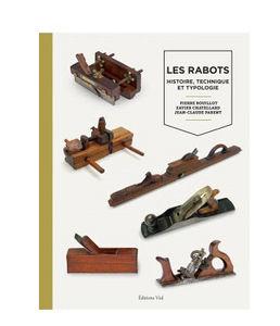 EDITIONS VIAL - les rabots - Livre De Décoration