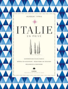 Editions Du Chêne - italie en privé - Travel Book