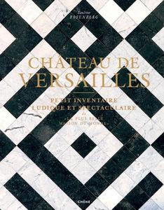 Editions Du Chêne - château de versailles - Fine Art Book