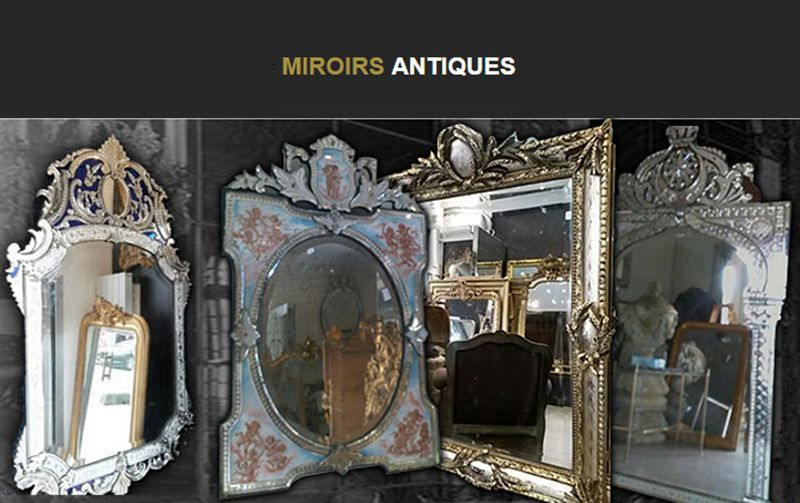 MIROIRS ANTIQUES     |