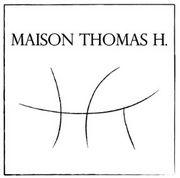 MAISON THOMAS H